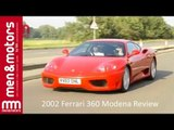 2002 Ferrari 360 Modena Review