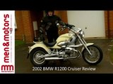 2002 BMW R1200 Cruiser Review