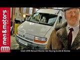 Used 1998 Renault Master Van Buying Guide & Review