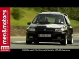 2000 Renault Clio Dimma & Yamaha YZF-R1 Overview