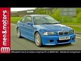 Mitsubishi Evo 8 vs Subaru Impreza STi vs BMW M3 - Review & Comparison