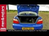 BMW M3, Mitsubishi Evo 8 & Subaru Impreza STi - Are They Practical?