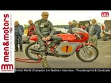 British World Champion Jim Redman Interview - Thundersprint & Cavalcade