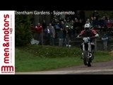 Trentham Gardens - Supermoto
