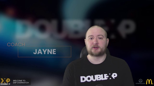 Welcome to DoubleXP: Overwatch w/ Coach Jayne - Proudly supported by McDonald's.