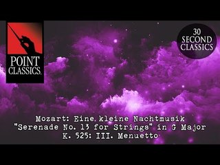 "Mozart: Eine kleine Nachtmusik ""Serenade No. 13 for Strings"" in G Major, K. 525: III. Menuetto"