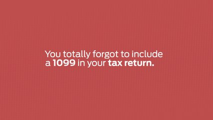 Forgot a Tax Form? You Can Handle This!
