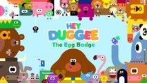 The Egg Badge - Hey Duggee Series 1 - Hey Duggee