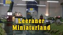 Modelleisenbahn Leeraner Miniaturland - Eine Modellbahn Schauanlage im Maßstab 1/87 - Ein Video von Pennula zum Thema Modellbau und Spielzeug-Eisenbahn