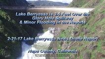 Lake Berryessa is 3.5' OVER the Glory Hole Spillway 4K HD Drone Report - Lake Berryessa News 2-21-17