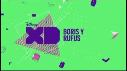 "PROMO 2 ""BORIS Y RUFUS"" EN DISNEY XD"