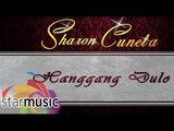 Sharon Cuneta - Hanggang Dulo (Official Lyric Video)
