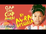Awra Briguela - Clap Clap Clap Awra (Official Lyric Video)