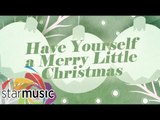 Have Yourself A Merry Little Christmas - KZ Tandingan