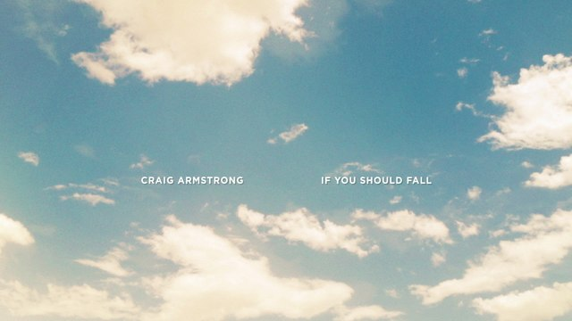 Craig Armstrong - Armstrong: If You Should Fall