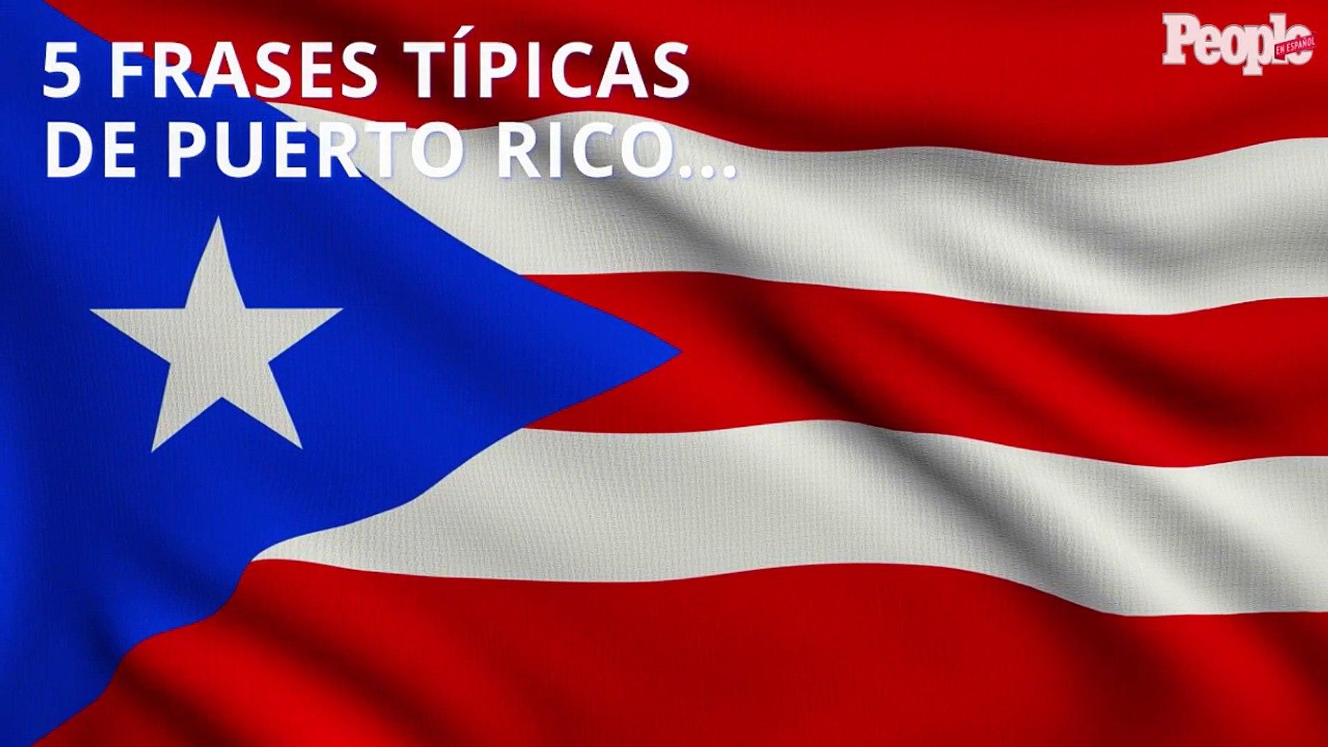 5 Frases Típicas De Puerto Rico