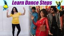 Dance Steps on Jugni Tanu weds Manu song | जुगनी पर सीखें डांस | Boldsky