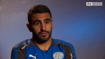 Mahrez : «A chaque fois je dois partir mais je suis toujours ici»