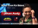 Jihan Audy - Wong Edan Kui Bebas [Official Music Video]