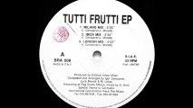 Tutti Frutti - Tutti Frutti (Ibiza Mix) (A2)