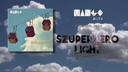 Mango Blitz - Szuperhero Light