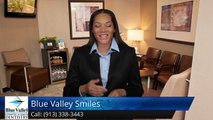 Blue Valley Smiles Overland Park         Wonderful         5 Star Review by Mike Lightbody