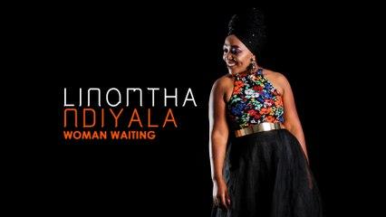 Linomtha - Woman Waiting