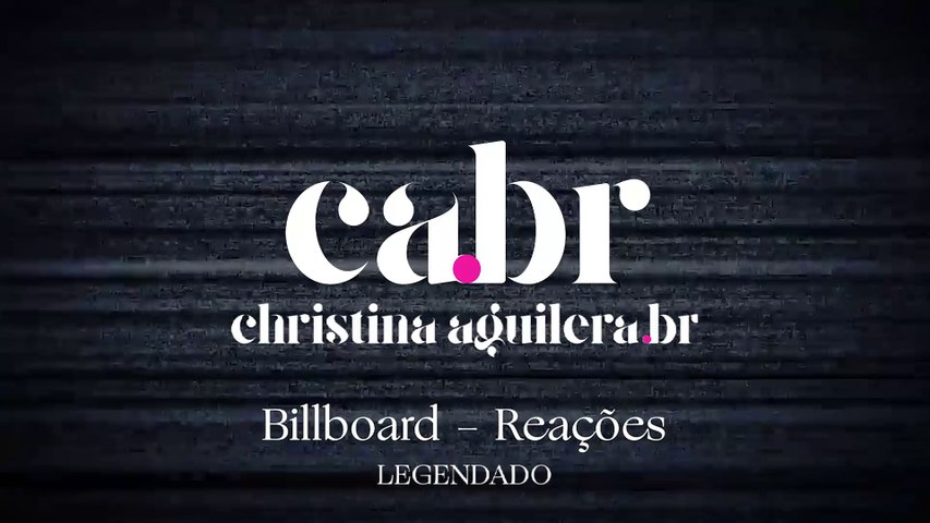 Billboard: Reação - Christina Aguilera - Liberation [LEGENDADO] CABR