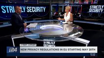 STRICTLY SECURITY | New privacy regulations in EU starting May 28th | Saturday, May 5th 2018