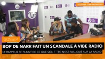 Bop de Narr fait un scandale à Vibe Radio