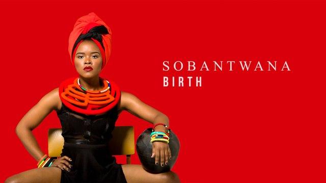 Sobantwana - Birth