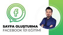 Facebook İşletme Sayfası Oluşturma - Facebook 101 Eğitimi - Facebook Dersleri