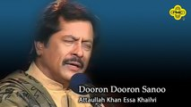 Attaullah Khan Essa Khailvi - Dooron Dooron Sanoo - Pakistani Top Saraiki Song