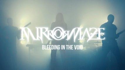MirrorMaze - Bleeding in the Void