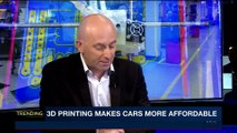 TRENDING | 3D printing makes cars more affordable |  Monday, May 7th 2018
