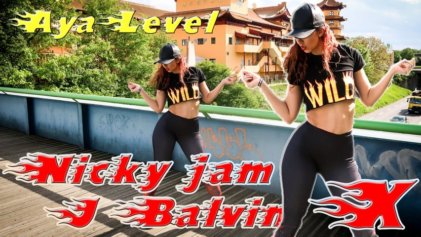 NICKY JAM FEAT. J BALVIN - X - AYA LEVEL DANCE