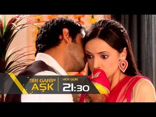 Bir Garip Aşk Her Gün Saat 21:30'da Kanal 7'de