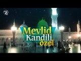 Mevlid Kandili Özel - 29 Kasım 2017