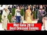 Met Gala 2018: The Best Dressed Celebrities On The Red Carpet | Hollywood Buzz
