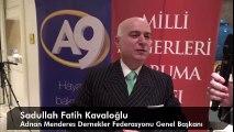 Adnan Menderes Dernekler Federasyonu Genel Başkanı Sayın Fatih Kavaloğlu'nun Atatürk İle İlgili Görüşleri