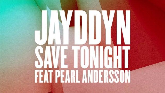 JAYDDYN - Save Tonight