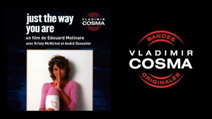 Vladimir Cosma - Just the Way You Are, Pt. 2