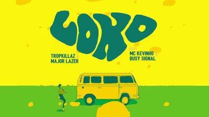 Tropkillaz - Loko