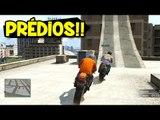 SALTANDO PRÉDIOS COM RAMPAS!! :O - GTA V Online