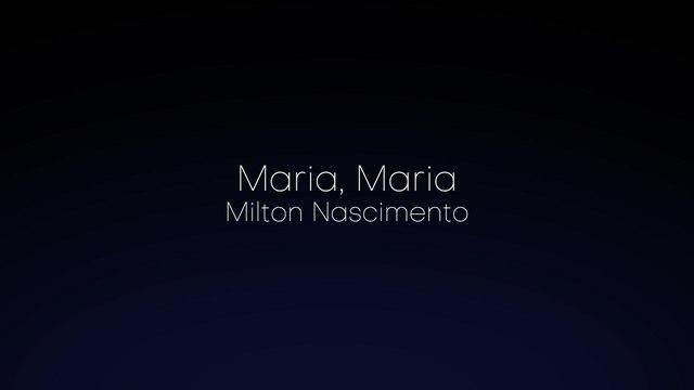 Milton Nascimento - Maria, Maria