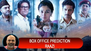Raazi Box Office Prediction | Alia Bhatt | Vicky Kaushal | Meghna Gulzar | #TUTEJATALKS