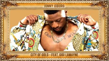 Jonny Joburg - City Of Gold