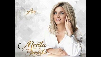 Merita Bunjaku   Eshte nje bilbil sa mire kendon (Albumi Live 2018)