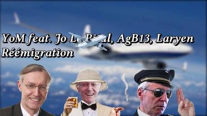 Ze Peke YoM feat. Jo Le Rital, AgB13 & Laryen - Réémigration
