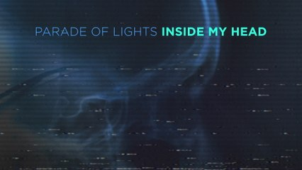 Parade Of Lights - Inside My Head